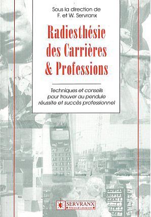 Radiesthésie des Carrières et Emplois - F. & W. Servranx