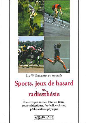 Sport, Jeux de Hasard et Radiesthésie -  F. & W. Servranx