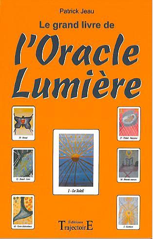 Le Grand livre de l\'Oracle Lumière - Patrick Jeau