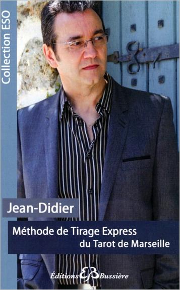 Méthode de Tirage Express du Tarot de Marseille - Jean-Didier