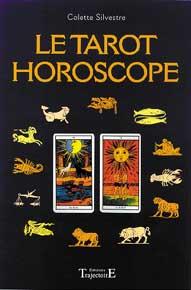 Le Tarot Horoscope - Colette Silvestre
