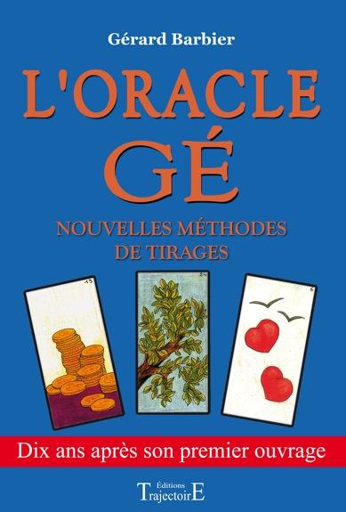 Oracle Gé - Nouvelles Méthodes de Tirages - Gérard Barbier