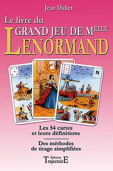 Livre du Grand Jeu de Mlle Lenormand - Jean-Didier