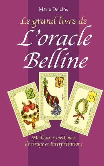Grand Livre de l\'Oracle Belline - Marie Delclos