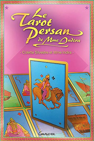 Le Tarot Persan de Madame Indira - Silvestre C. & Mme Indira