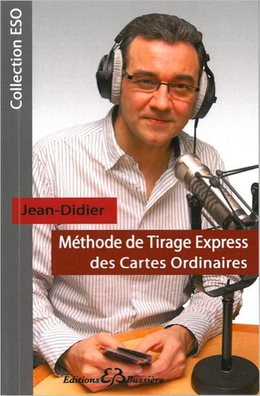Méthode de Tirage Express des Cartes Ordinaires - Jean-Didier