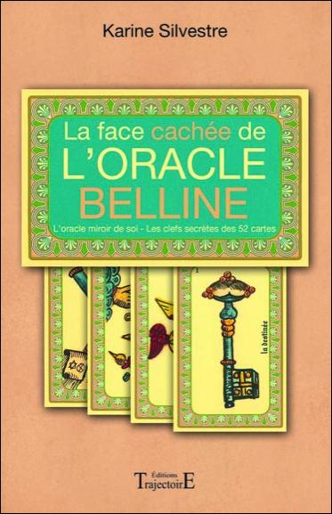 La Face Cachée de l\'Oracle Belline - Karine Silvestre