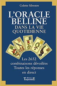 L\'Oracle de Belline dans la Vie Quotidienne - C.Silvestre