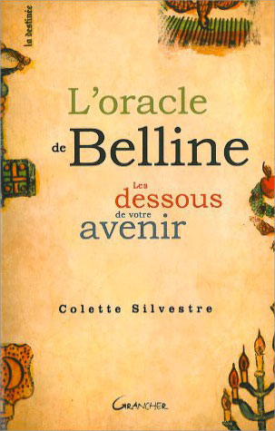 L\'oracle de Belline - Colette Silvestre