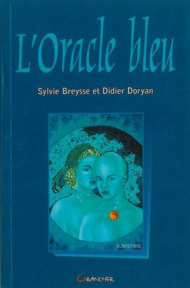 Livre l\'Oracle Bleu - Breysse S. & Doryan D.