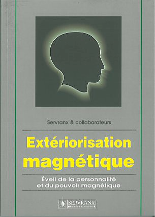 Extériorisation Magnétique - F. & W. Servranx