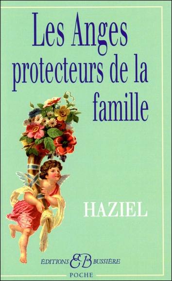 Les Anges Protecteurs de la Famille - Haziel