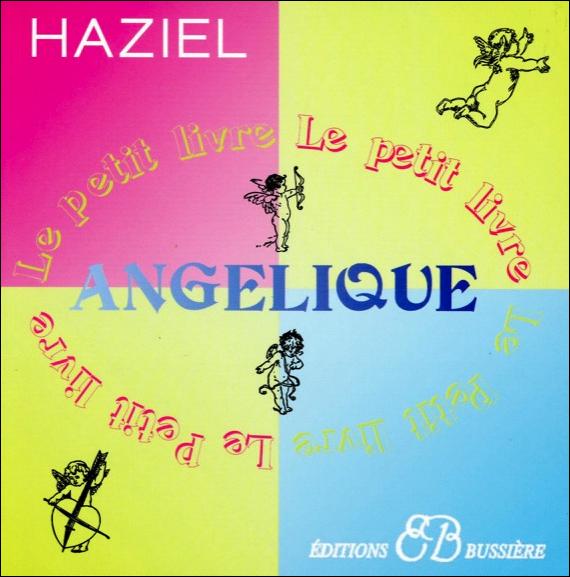 Le Petit Livre Angélique - Haziel