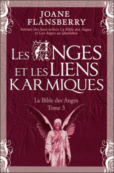 Les Anges et Les Liens karmiques - Joane Flansberry