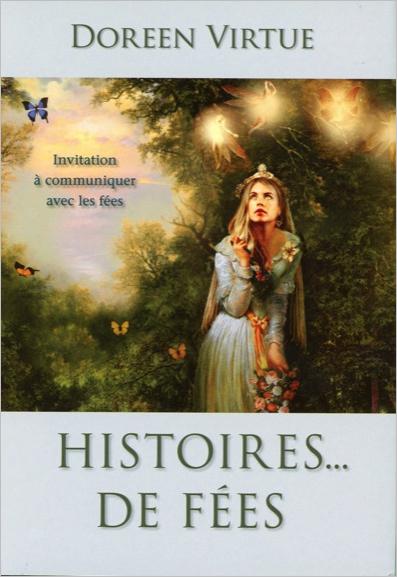 Histoires... de Fées - Doreen Virtue