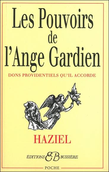Les Pouvoirs de l\'Ange-Gardien - Haziel