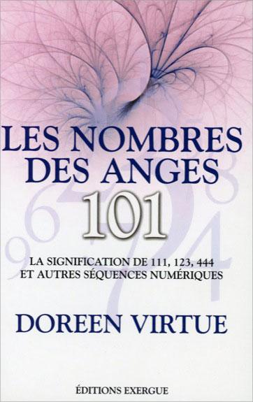 Les Nombres des Anges 101 - Doreen Virtue