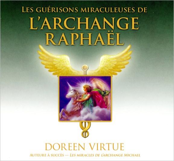31367-les-guerisons-miraculeuses-de-l-archange-raphael