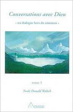 Conversations avec Dieu T.1 - Neale Donald Walsch