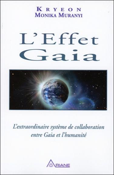 L\'Effet Gaia - Kryeon & Monika Muranyi