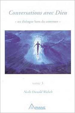 Conversations Avec Dieu T.3 - Neale Donald Walsch