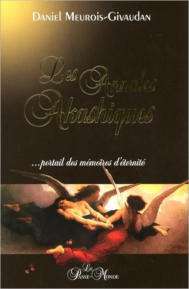 Les Annales Akashiques - Daniel Meurois-Givaudan