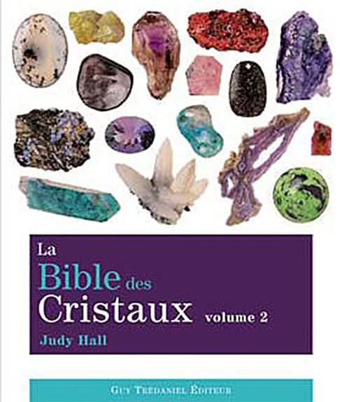 La Bible des Cristaux T2 - Judy Hall
