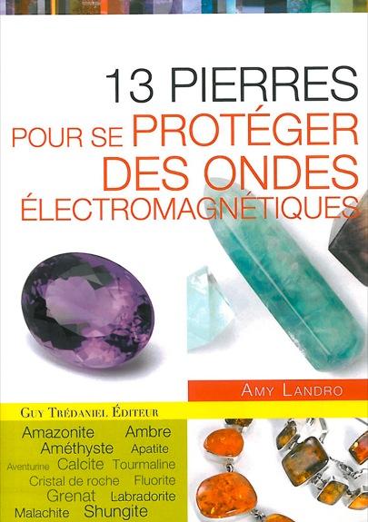 31139-13-pierres-pour-se-proteger-des-ondes-electromagnetiques