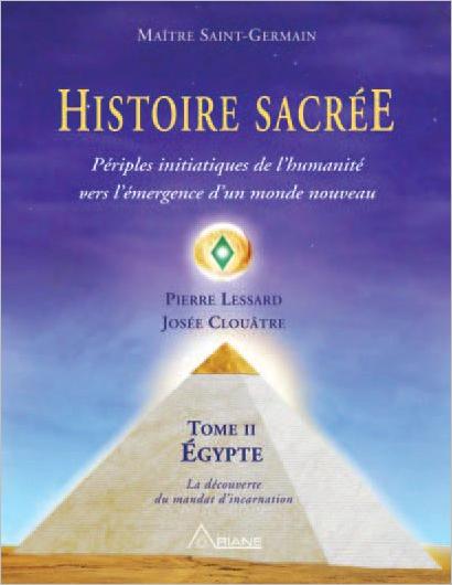 Histoire Sacrée T2 - Pierre Lessard & Josée Clouâtre