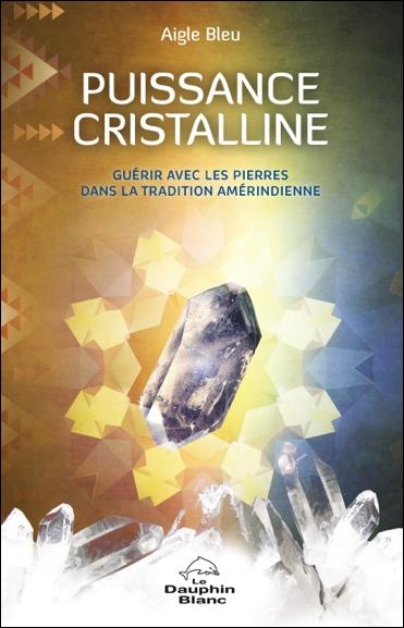 Puissance Cristalline - Aigle Bleu