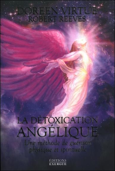 La Détoxication Angélique - Doreen Virtue & Robert Reeves