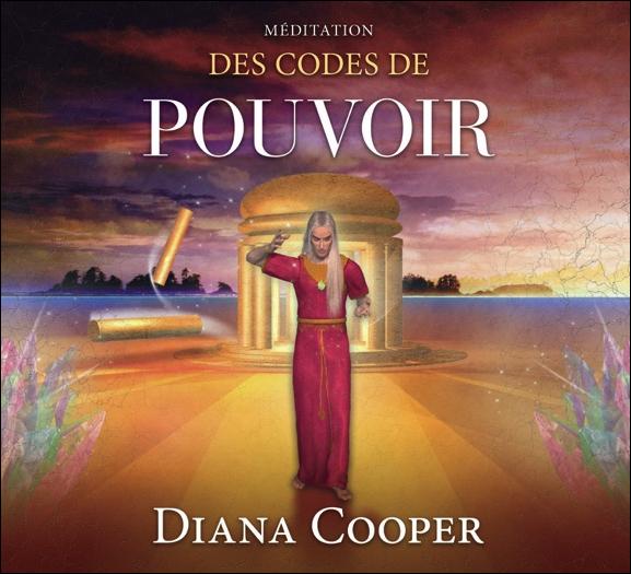 Méditation des Codes de Pouvoir - Diana Cooper