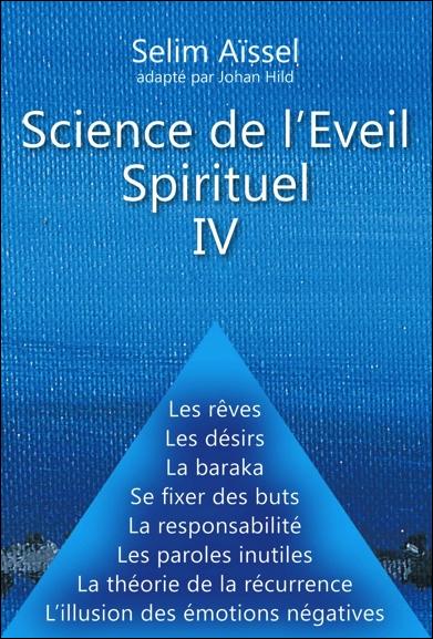 Science de l\'Eveil Spirituel IV - Selim Aïssel & Johan Hild