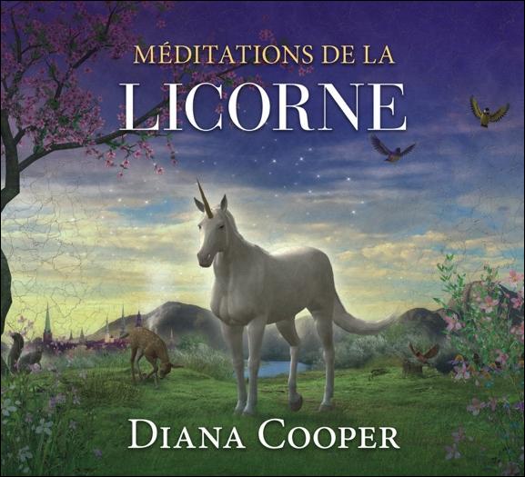 Méditations de la Licorne - Livre Audio - Diana Cooper