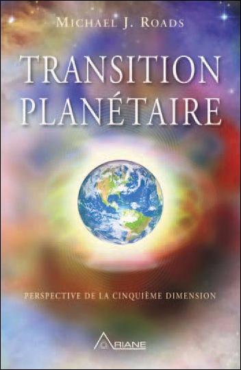 Transition Planétaire - Michael J. Roads