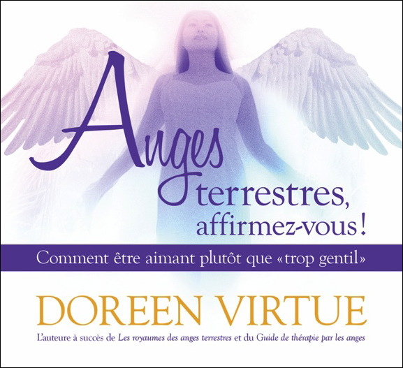 Anges Terrestres, Affirmez-Vous ! Doreen Virtue