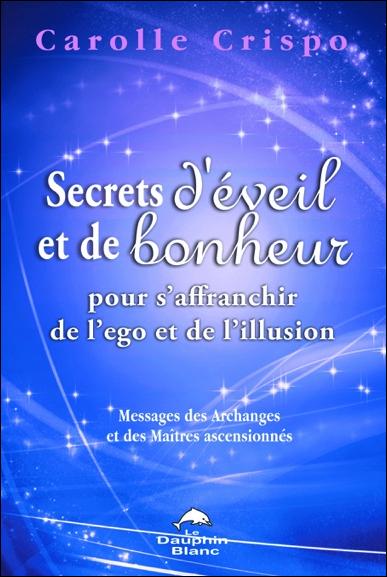 55876-secrets-d-eveil-et-de-bonheur-pour-s-affranchir-de-l-ego-et-de-l-illusion