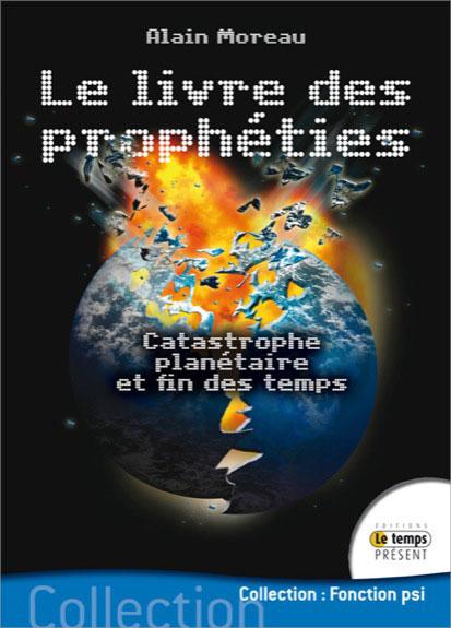 Le Livre des Prophéties - Alain Moreau