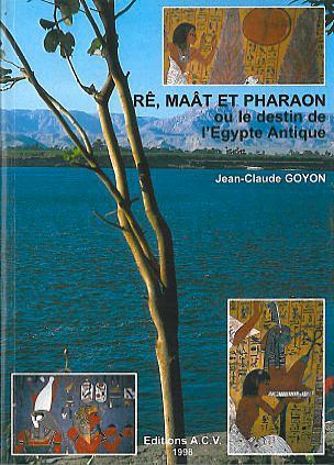 4336-Rê. Maât et Pharaon ou destin Égypte