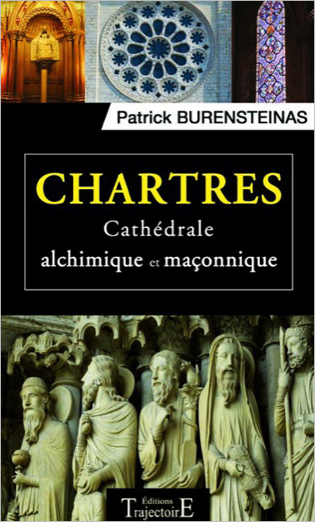 33010-Chartres - Cathédrale alchimique et maçonnique