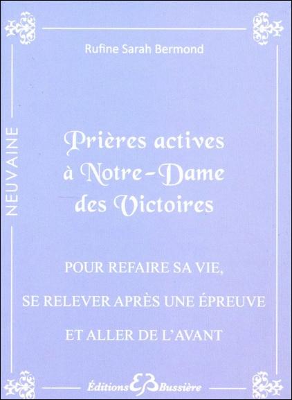 Prières Actives à Notre-Dame des Victoires - Rufine Sarah Bermond