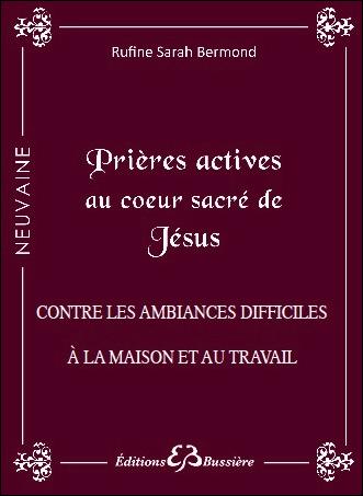 Prières Actives au Coeur Sacré de Jésus - Rufine Sarah Bermond