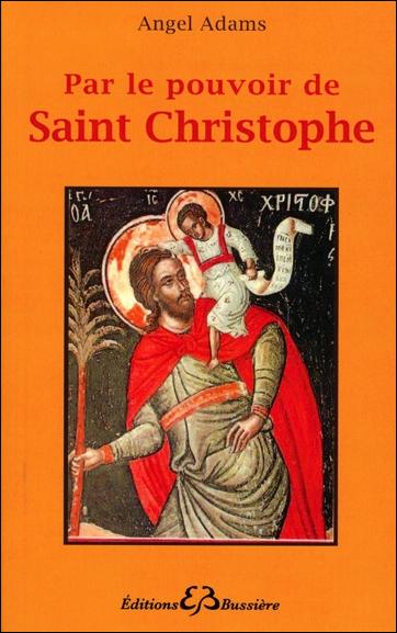 Par le Pouvoir de Saint Christophe - Angel Adams