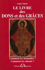 Le Livre des Dons et des Grâces - Angel Adams