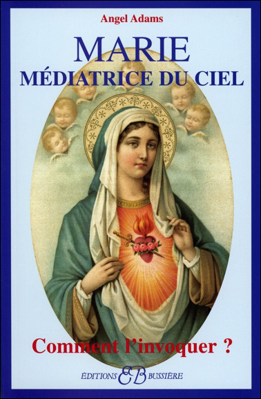 Marie - Médiatrice du Ciel - Angel Adams