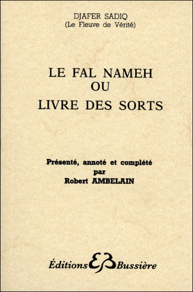 Le Fal Nameh ou Livre des Sorts - Robert Ambelain
