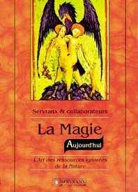 Magie Aujourd\'hui - F. & W. Servranx