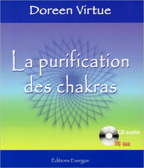 La Purification des Chakras - Doreen Virtue
