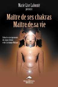 14220-Maître de ses chakras. Maître de sa vie