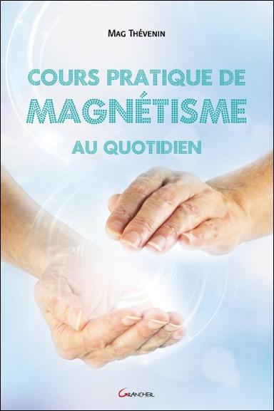56456-cours-pratique-de-magnetisme-au-quotidien